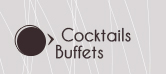 Cocktails et Buffets